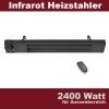 Dunkelstrahler 2400 Watt Terrassen Infrarot Heizstrahler